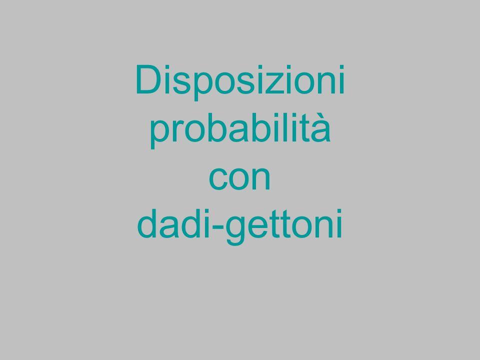 Disposizioni probabilità con dadi-gettoni