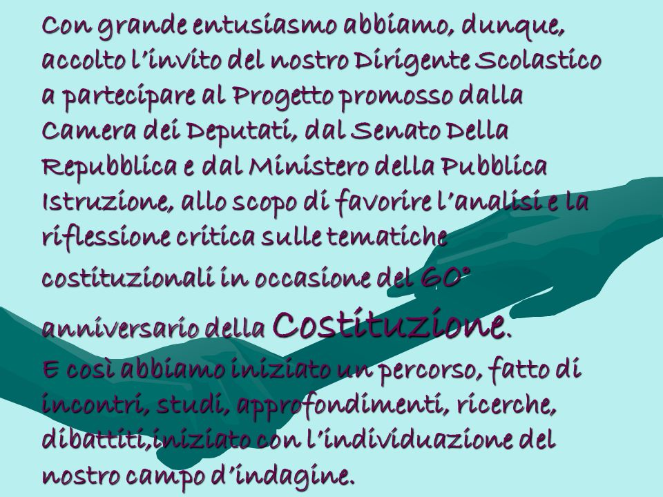 Con la collaborazione dei seguenti docenti: Raffaella Muscò Filomena Mustacchio Carlo Proto