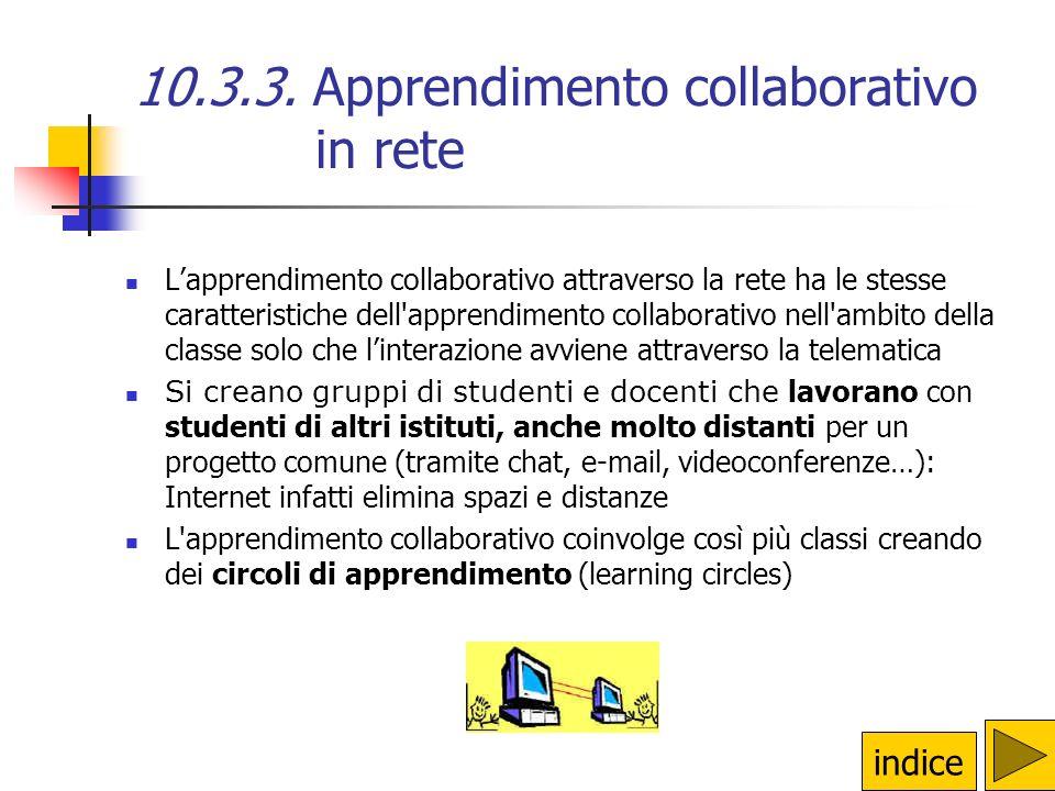10.3.1. Strategie di apprendimento collaborativo Scomposizione e ricomposizione dei gruppi In ogni nuovo gruppo cè un allievo-esperto di un sotto-argo