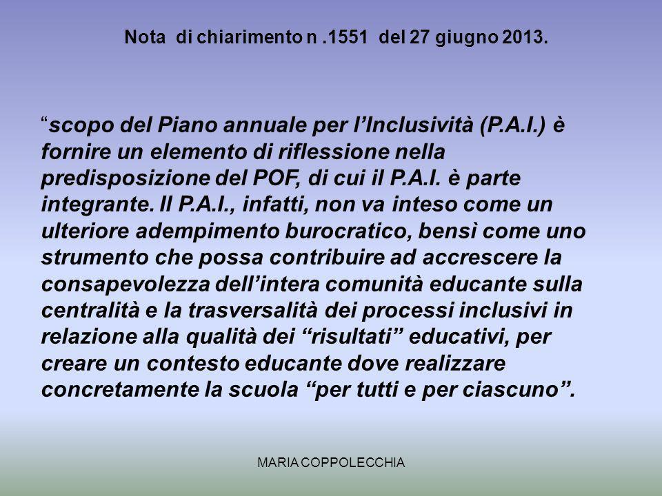 MARIA COPPOLECCHIA Nota di chiarimento n.1551 del 27 giugno 2013.