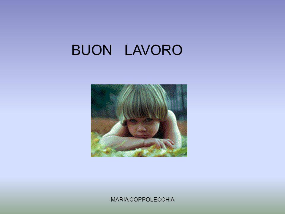 MARIA COPPOLECCHIA BUON LAVORO