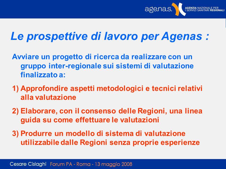 Avviare un progetto di ricerca da realizzare con un gruppo inter-regionale sui sistemi di valutazione finalizzato a: 1)Approfondire aspetti metodologi