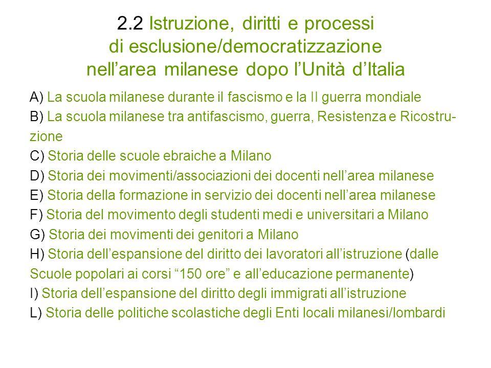 2.3 Innovazione e sperimentazione nel sistema dellistruzione nellarea milanese dalletà giolittiana a oggi A) Linnovazione didattica dalletà giolittiana a oggi nella scuola di base (es.
