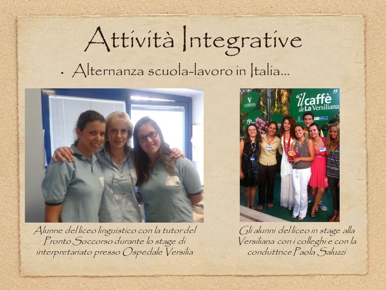 Attività Integrative Alternanza scuola-lavoro in Italia… Alunne del liceo linguistico con la tutor del Pronto Soccorso durante lo stage di interpretar