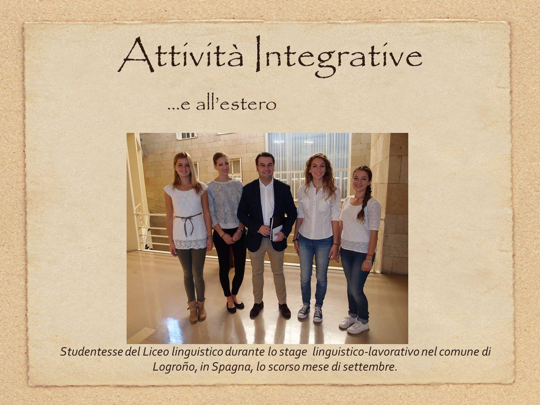 Studentesse del Liceo linguistico durante lo stage linguistico-lavorativo nel comune di Logroño, in Spagna, lo scorso mese di settembre. Attività Inte