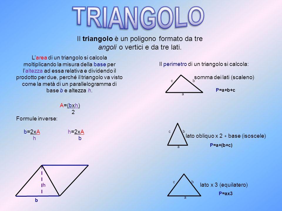Larea di un triangolo si calcola moltiplicando la misura della base per laltezza ad essa relativa e dividendo il prodotto per due, perché il triangolo