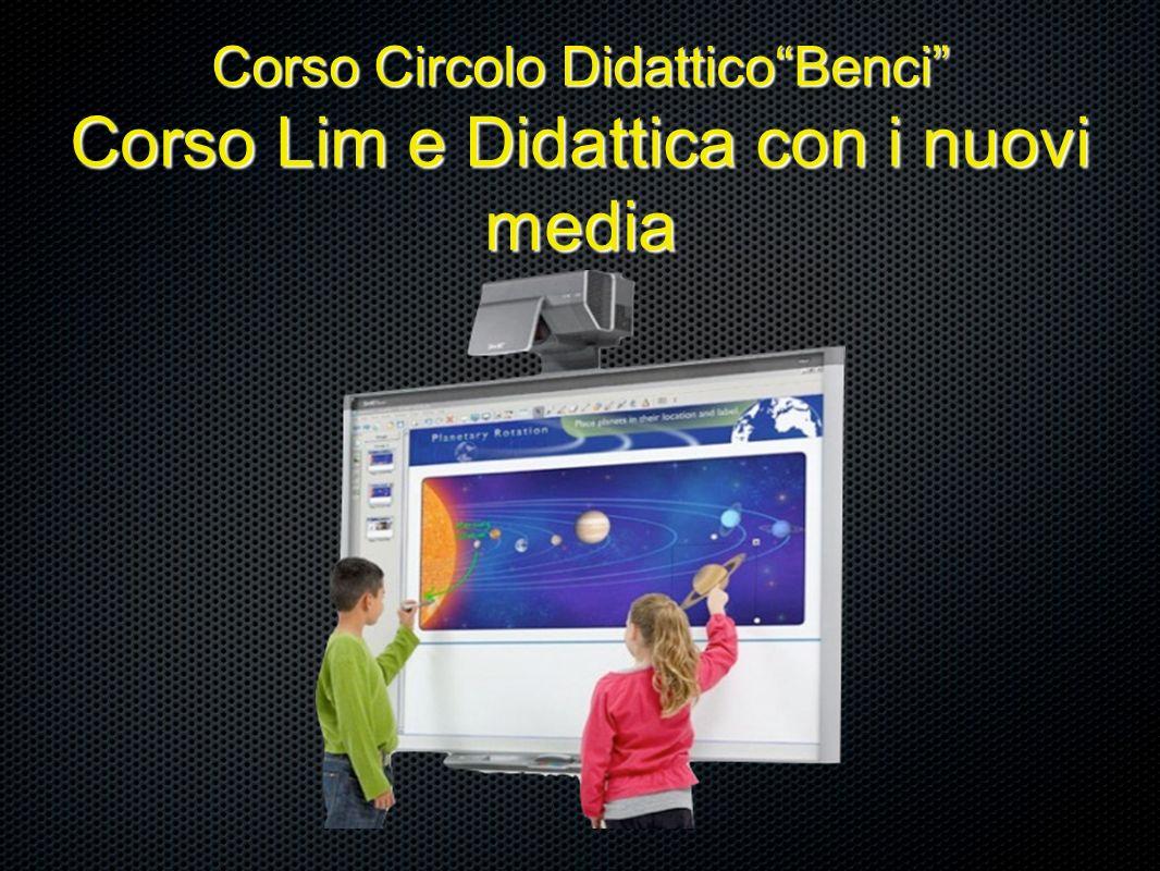 Corso Circolo DidatticoBenci Corso Lim e Didattica con i nuovi media