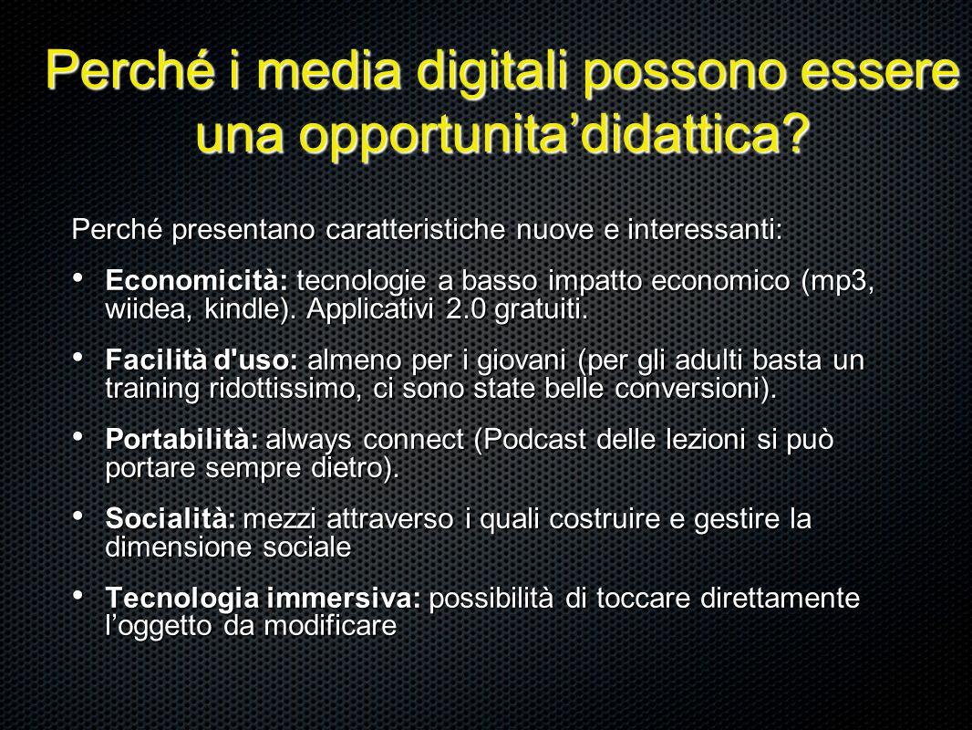 Perché i media digitali possono essere una opportunitadidattica.