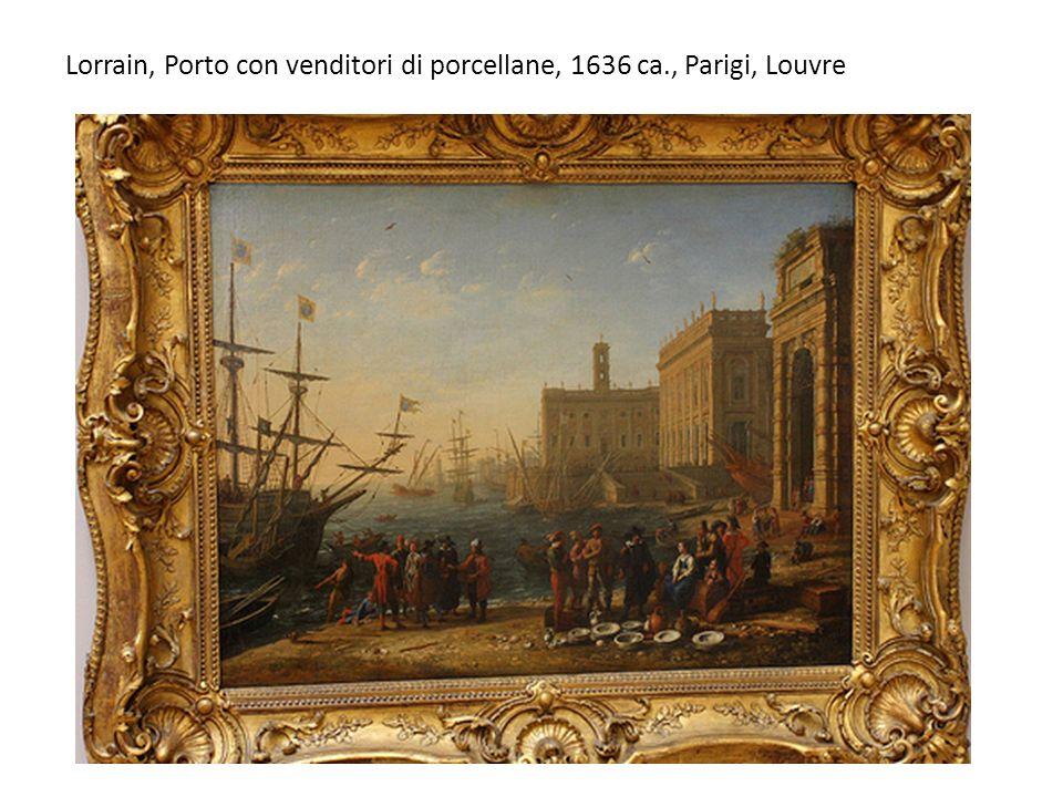 Lorrain, Porto con venditori di porcellane, 1636 ca., Parigi, Louvre