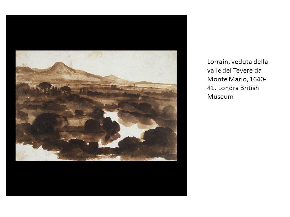 Lorrain, veduta della valle del Tevere da Monte Mario, 1640- 41, Londra British Museum