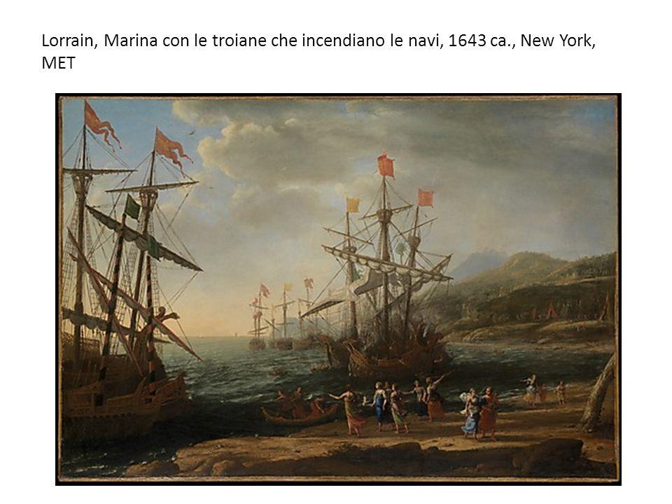 Lorrain, Marina con le troiane che incendiano le navi, 1643 ca., New York, MET
