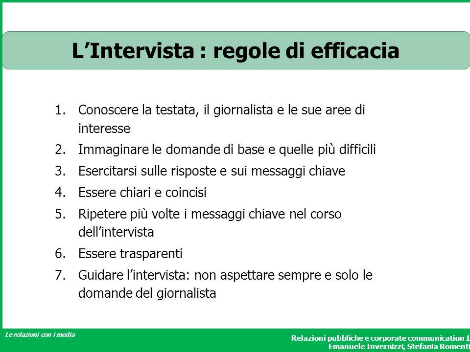Relazioni pubbliche e corporate communication 1 Emanuele Invernizzi, Stefania Romenti Le relazioni con i media 1.Conoscere la testata, il giornalista