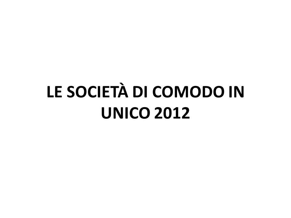 LE SOCIETÀ DI COMODO IN UNICO 2012