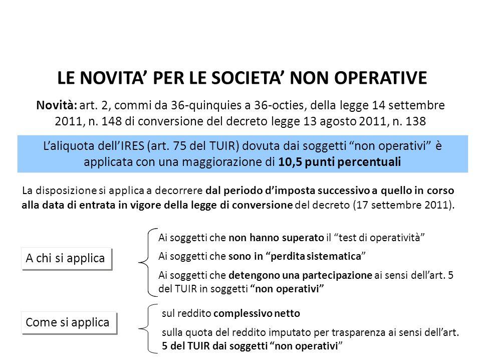 Novità: art. 2, commi da 36-quinquies a 36-octies, della legge 14 settembre 2011, n. 148 di conversione del decreto legge 13 agosto 2011, n. 138 La di