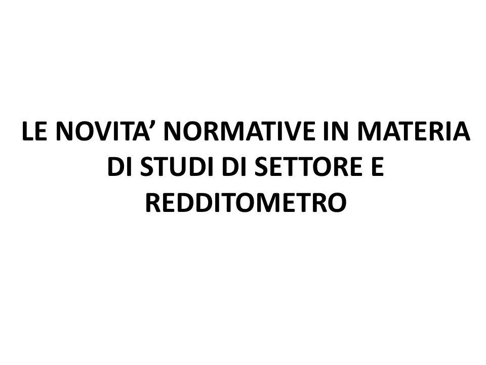 LE NOVITA NORMATIVE IN MATERIA DI STUDI DI SETTORE E REDDITOMETRO