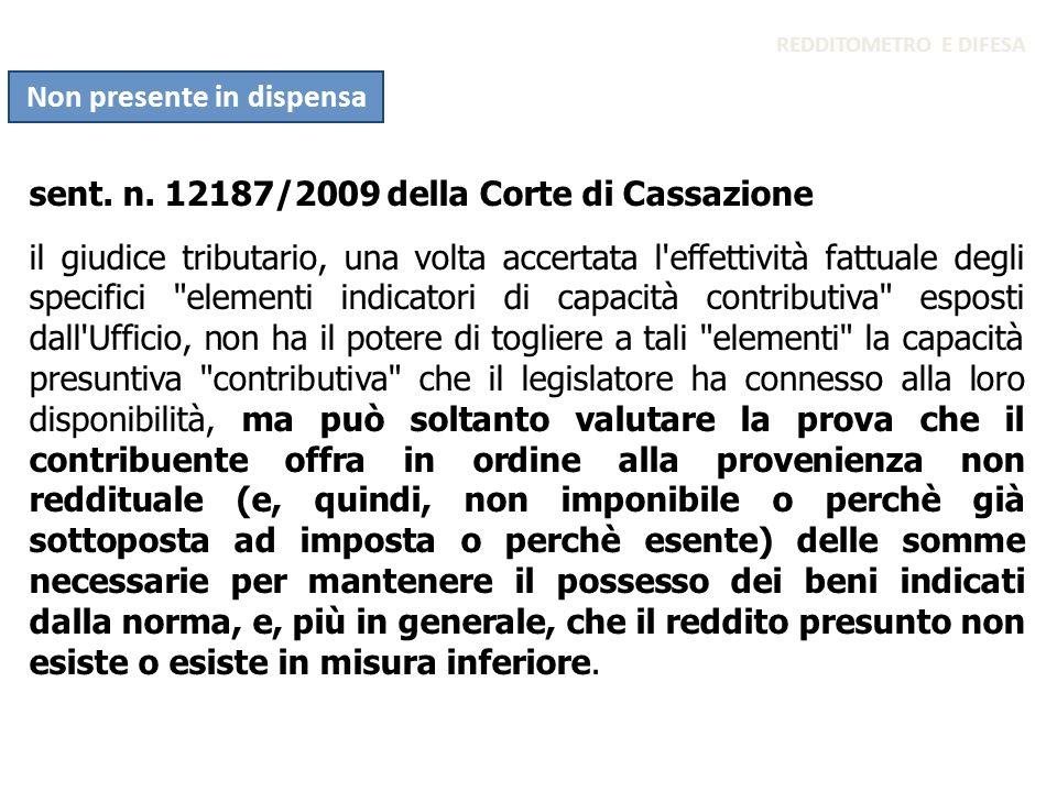 sent. n. 12187/2009 della Corte di Cassazione il giudice tributario, una volta accertata l'effettività fattuale degli specifici