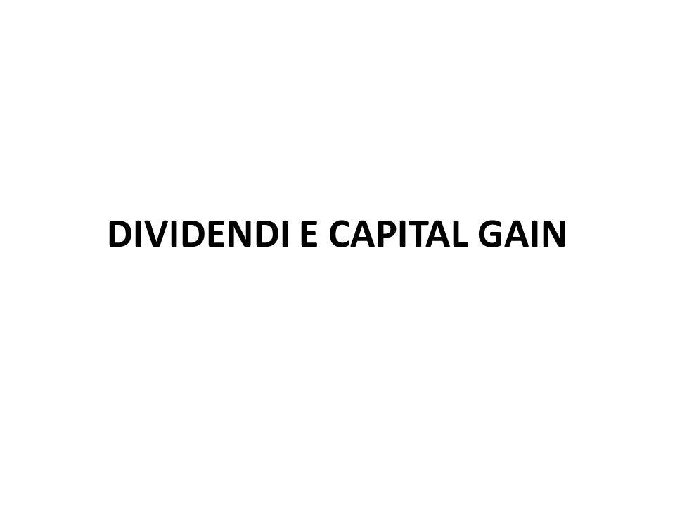 DIVIDENDI E CAPITAL GAIN
