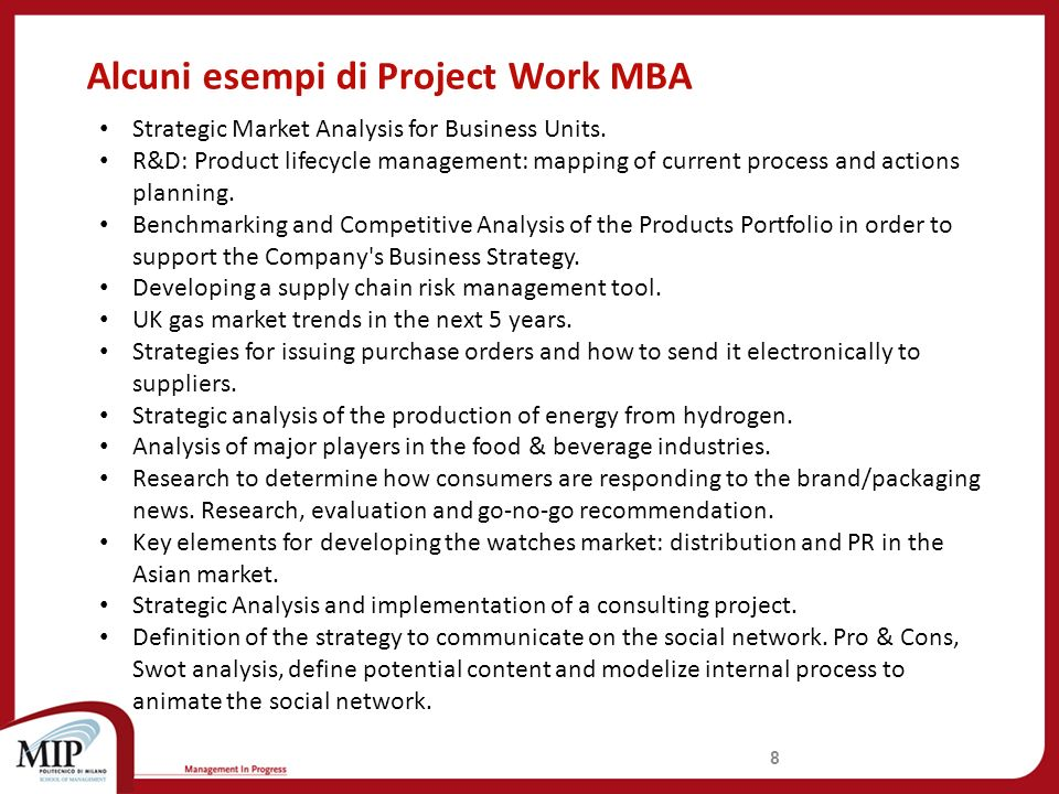 Alcuni esempi di Project Work MBA 8 Strategic Market Analysis for Business Units.