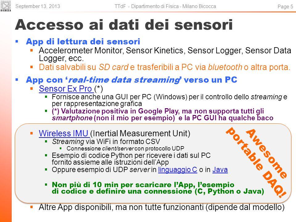 Accesso ai dati dei sensori App di lettura dei sensori Accelerometer Monitor, Sensor Kinetics, Sensor Logger, Sensor Data Logger, ecc. Dati salvabili