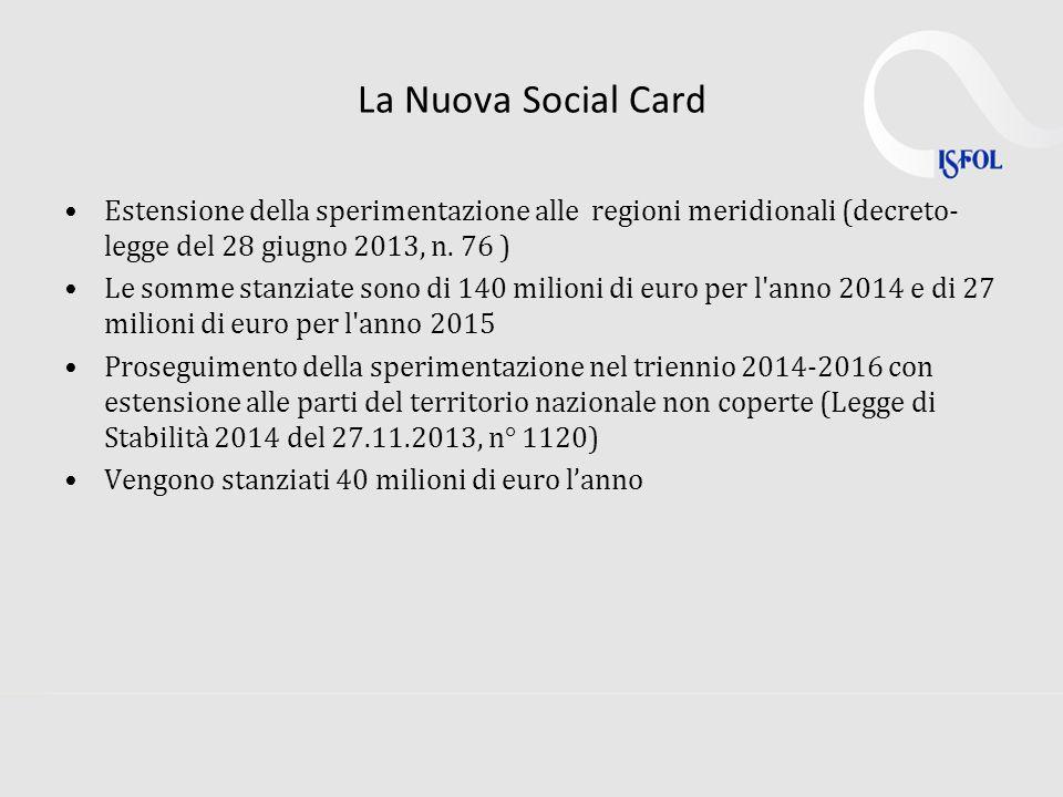 La Nuova Social Card Estensione della sperimentazione alle regioni meridionali (decreto- legge del 28 giugno 2013, n.
