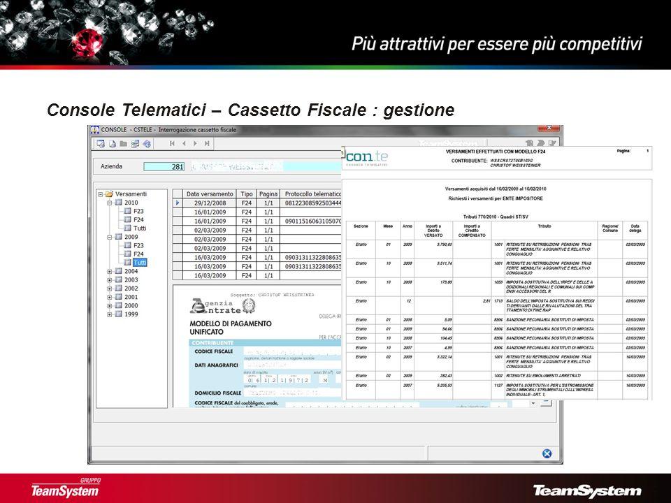Console Telematici – Cassetto Fiscale : gestione