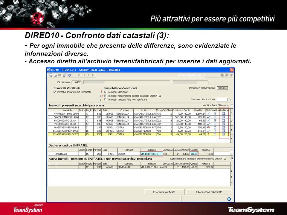 DIRED10 - Confronto dati catastali (3): - Per ogni immobile che presenta delle differenze, sono evidenziate le informazioni diverse.