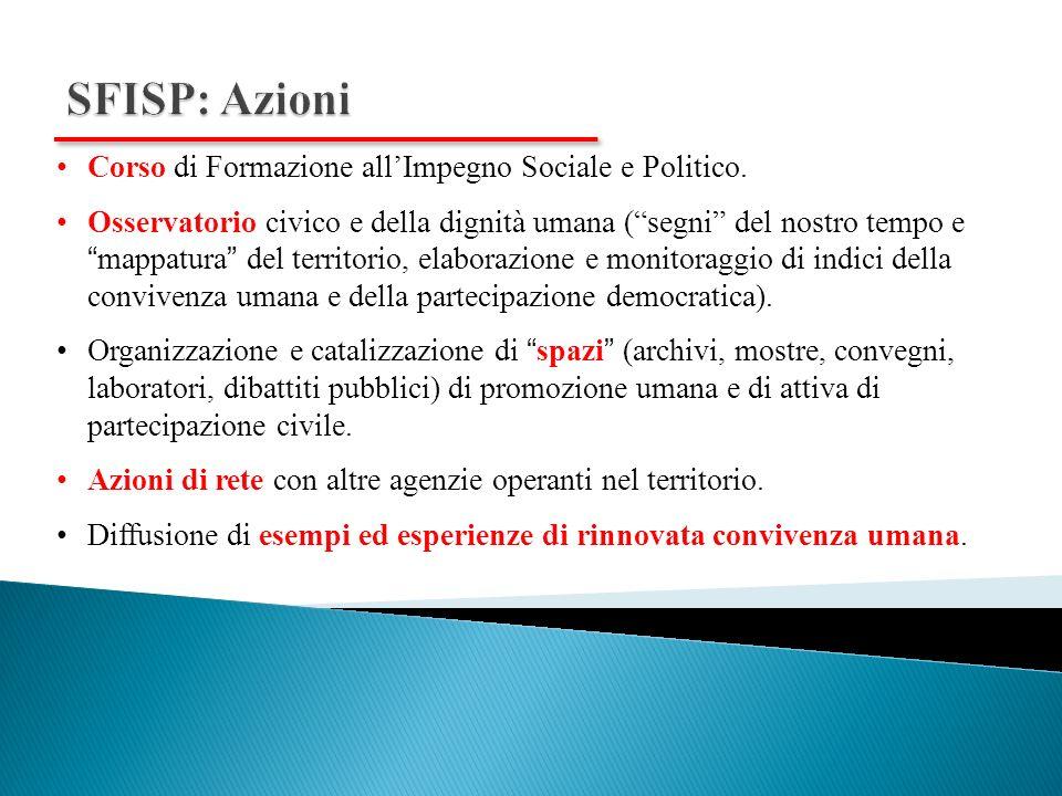 Corso di Formazione allImpegno Sociale e Politico.