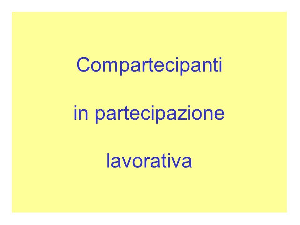 Compartecipanti in partecipazione lavorativa