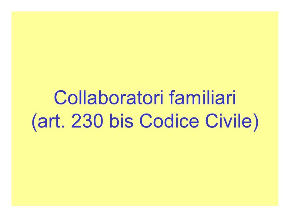 Collaboratori familiari (art. 230 bis Codice Civile)