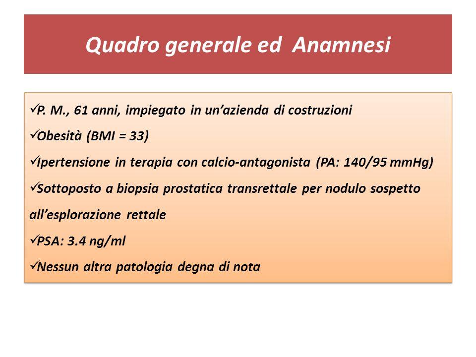 Quadro generale ed Anamnesi P.