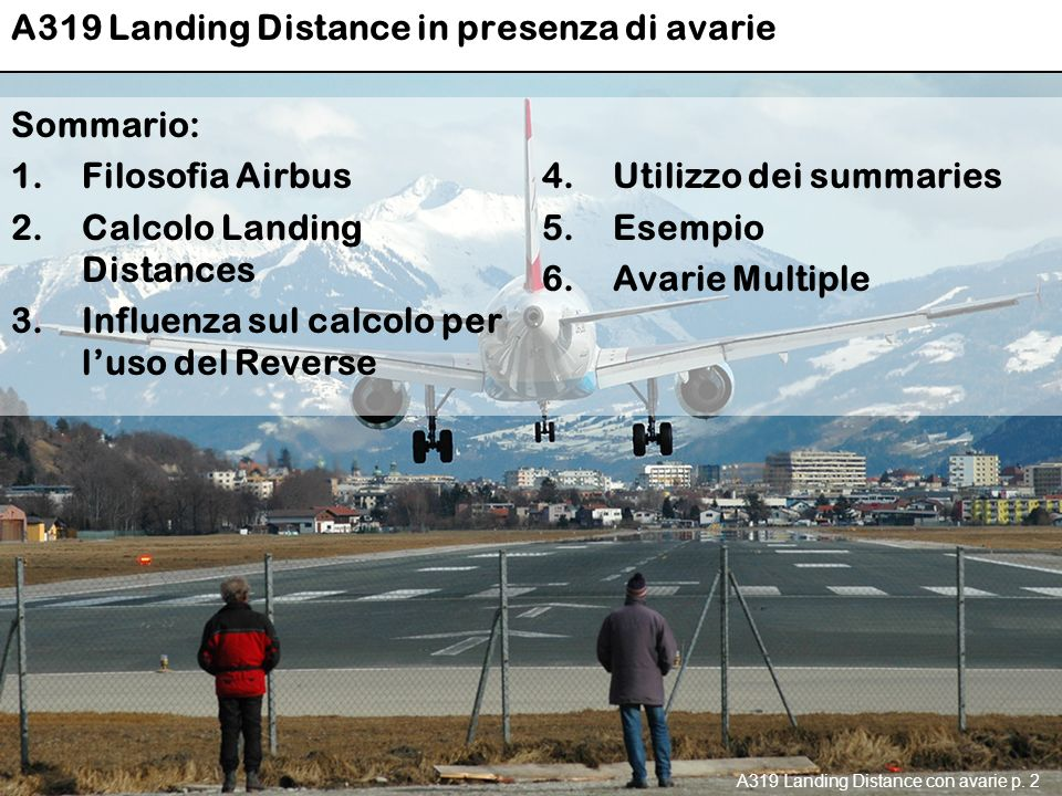 A319 Landing Distance in presenza di avarie A319 Landing Distance con avarie p.