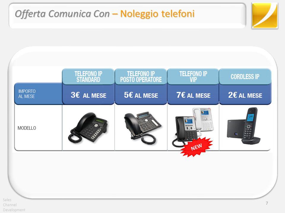 Sales Channel Development 8 Offerta Comunica Con – Noleggio telefoni NEW