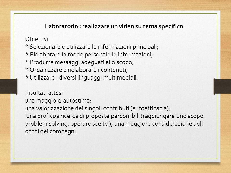 Obiettivi * Selezionare e utilizzare le informazioni principali; * Rielaborare in modo personale le informazioni; * Produrre messaggi adeguati allo scopo; * Organizzare e rielaborare i contenuti; * Utilizzare i diversi linguaggi multimediali.