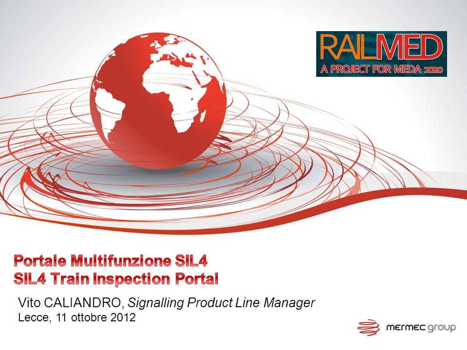 Vito CALIANDRO, Signalling Product Line Manager Lecce, 11 ottobre 2012