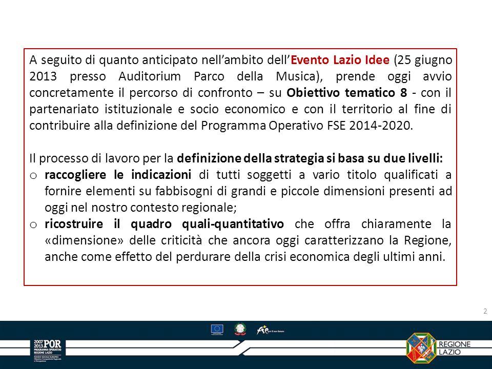 A seguito di quanto anticipato nellambito dellEvento Lazio Idee (25 giugno 2013 presso Auditorium Parco della Musica), prende oggi avvio concretamente
