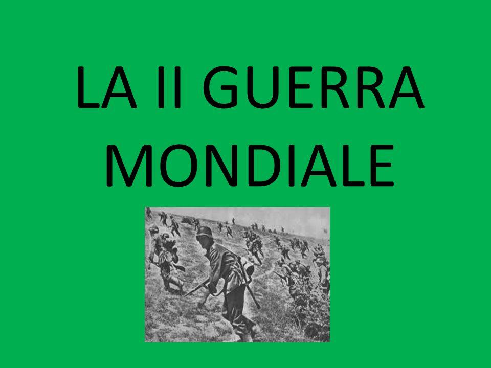 LA II GUERRA MONDIALE