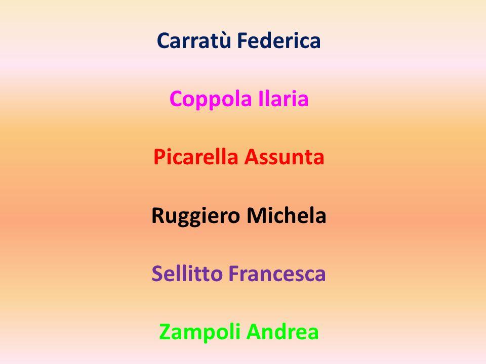 Carratù Federica Coppola Ilaria Picarella Assunta Ruggiero Michela Sellitto Francesca Zampoli Andrea