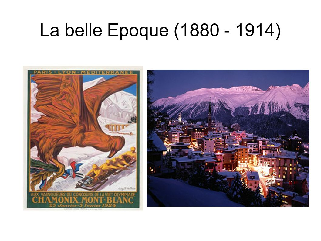 La belle Epoque (1880 - 1914)