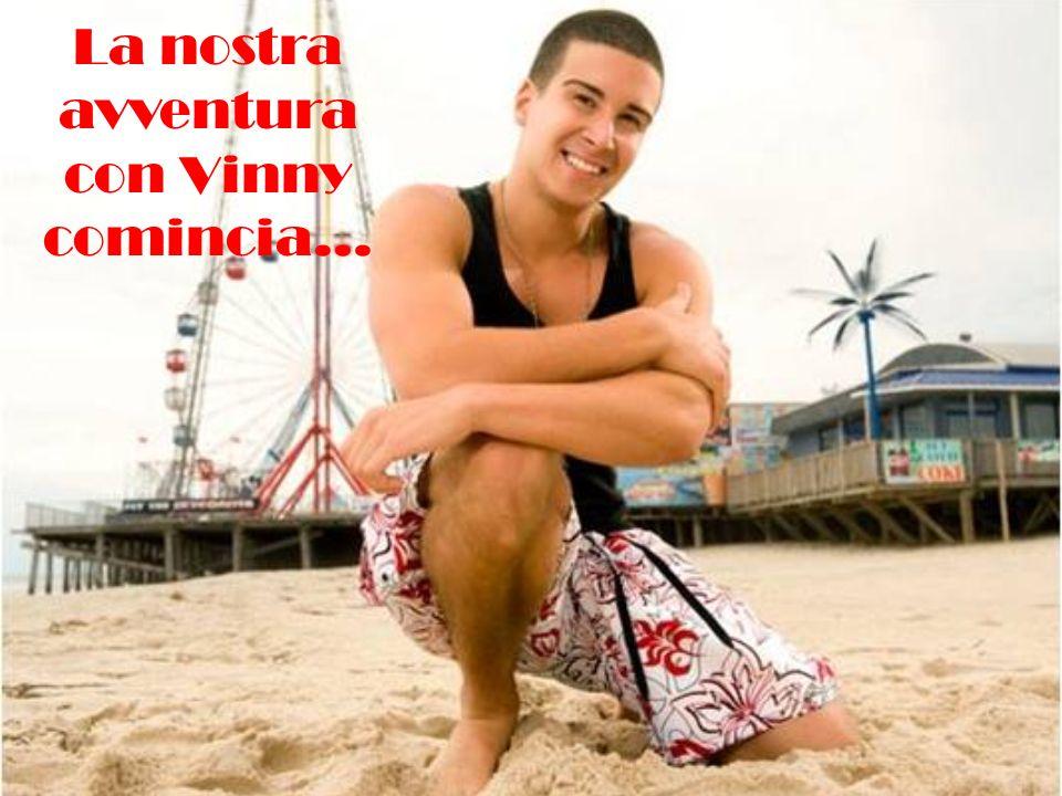 La nostra avventura con Vinny comincia…