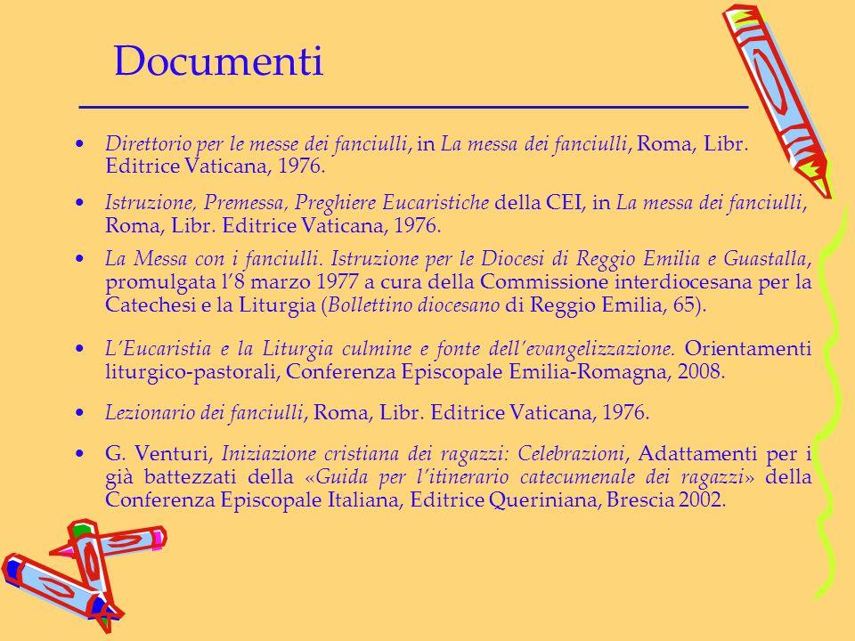 Documenti Direttorio per le messe dei fanciulli, in La messa dei fanciulli, Roma, Libr. Editrice Vaticana, 1976. Istruzione, Premessa, Preghiere Eucar