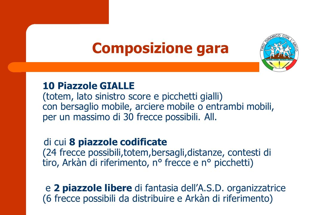 Composizione gara 10 Piazzole GIALLE (totem, lato sinistro score e picchetti gialli) con bersaglio mobile, arciere mobile o entrambi mobili, per un massimo di 30 frecce possibili.