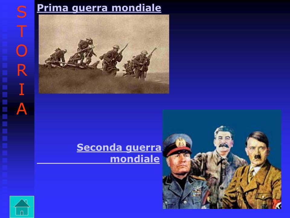 STORIASTORIA Prima guerra mondiale Seconda guerraSeconda guerra mondiale
