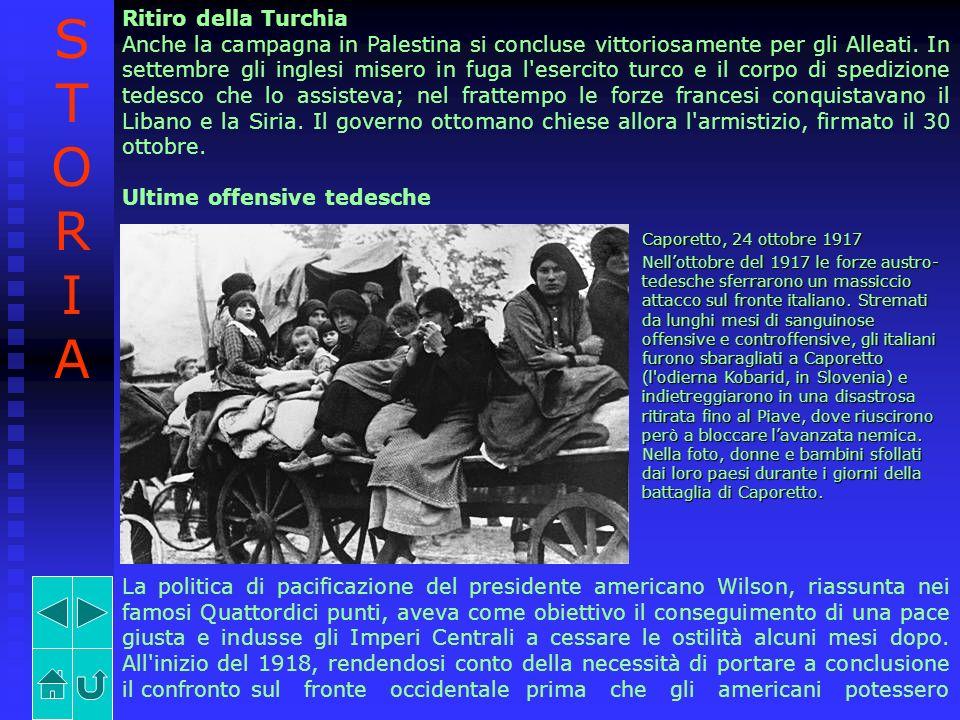 Ritiro della Turchia Anche la campagna in Palestina si concluse vittoriosamente per gli Alleati. In settembre gli inglesi misero in fuga l'esercito tu