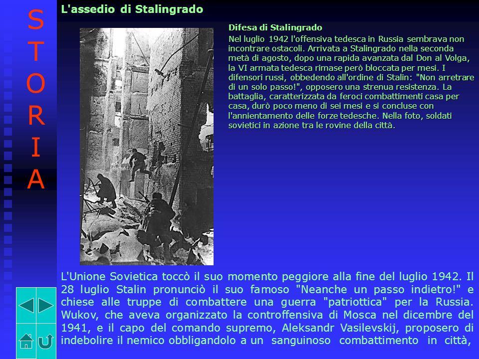 L'assedio di Stalingrado Difesa di Stalingrado Nel luglio 1942 l'offensiva tedesca in Russia sembrava non incontrare ostacoli. Arrivata a Stalingrado