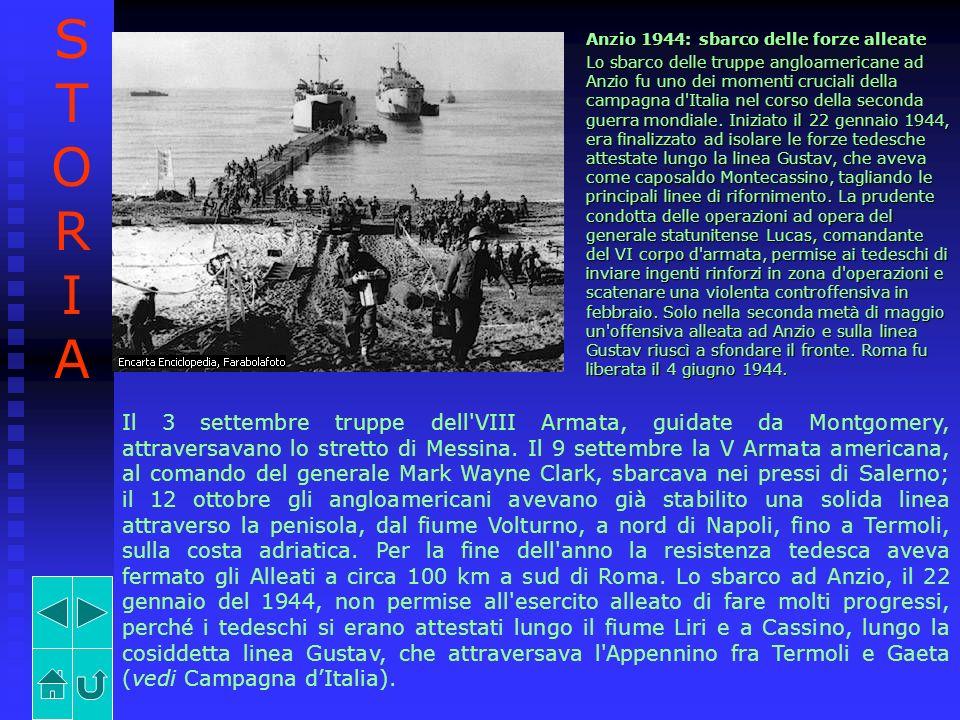 Anzio 1944: sbarco delle forze alleate Lo sbarco delle truppe angloamericane ad Anzio fu uno dei momenti cruciali della campagna d'Italia nel corso de