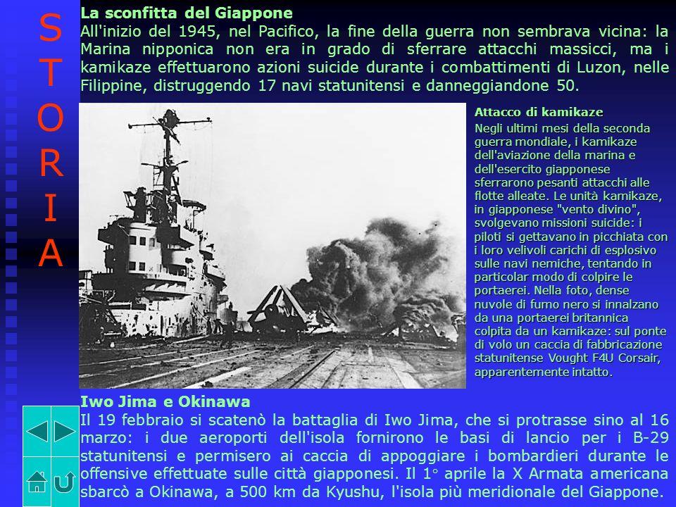 La sconfitta del Giappone All'inizio del 1945, nel Pacifico, la fine della guerra non sembrava vicina: la Marina nipponica non era in grado di sferrar