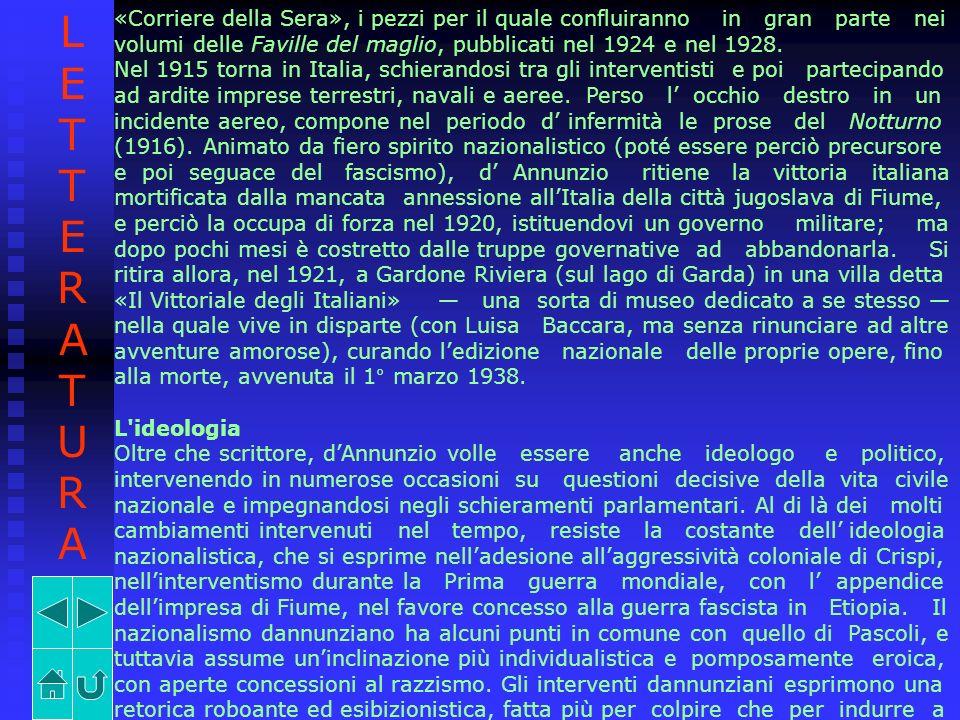 «Corriere della Sera», i pezzi per il quale confluiranno in gran parte nei volumi delle Faville del maglio, pubblicati nel 1924 e nel 1928. Nel 1915 t