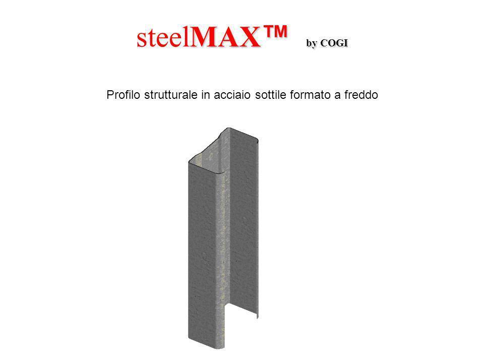 steelMAX b b b by COGI Profilo strutturale in acciaio sottile formato a freddo