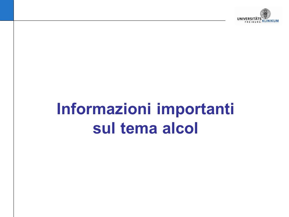 Informazioni importanti sul tema alcol