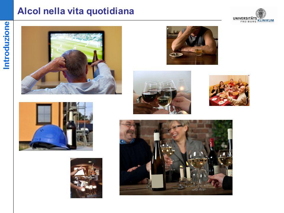 Alcol nella vita quotidiana Introduzione